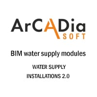 ArCADia WATER SUPPLY INSTALLATIONS 2.0